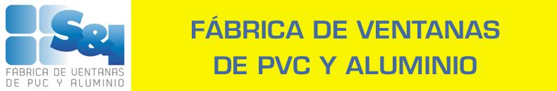 Banner IG FABRICA DE VENTANAS DE PVC Y ALUMINIO S&I